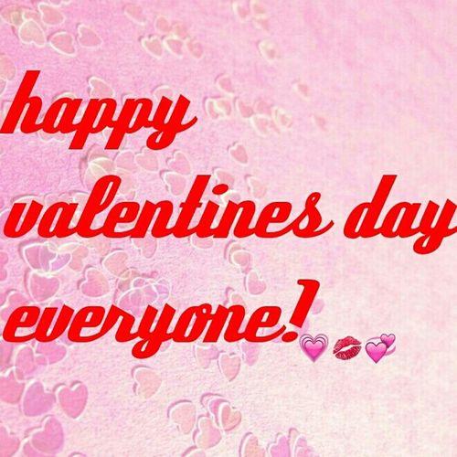 Happy Valentines Day ;) Don't Care Still Happy No Valentines:(