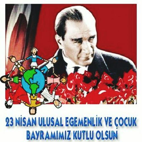 23 nisan ulusal egemenlik ve cocuk bayramimiz kutlu olsun. Atamizindeyiz 23NisanUlusalEgemenlikveCocukBayramı Kutluolsun