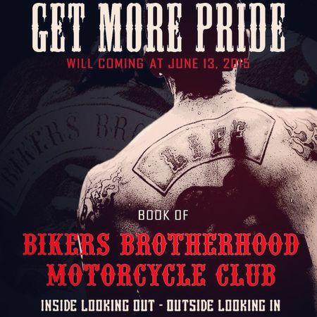 Book Bikers Brotherhood Mc 1% Motorcycle Club INDONESIA Brotherhood Forever Forever Brotherhood Brotherhood Good People Creative People we Care