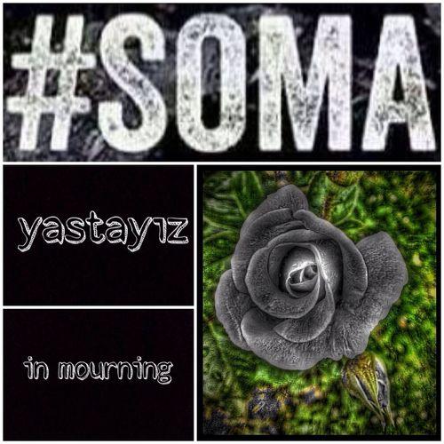 Soma Turkey Blackday Mourning #yastayız #prayforsoma