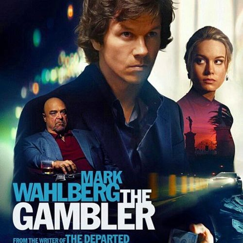 Caught This Joint Last Night... Thegambler Wahlberg (***1/2 stars out of 4) InstantClassic