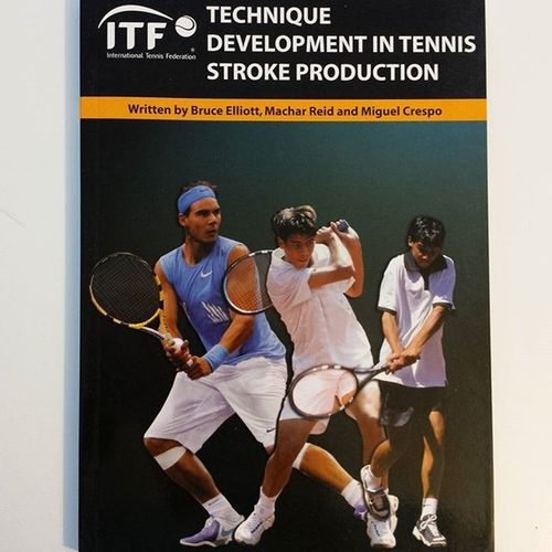 Itf ItfTennis Technique Tennis Biomechanics BruceElliott MiguelCrespo MacharReid