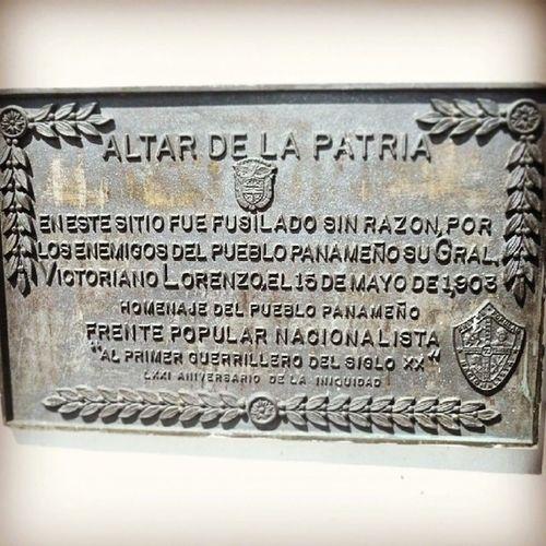 """ALTAR DE LA PATRIA Victoriano Lorenzo 15 De Mayo De 1903 HomenajeDelPuebloPanameño FRENTE POPULAR NACIONALISTA """"Al Primer Guerrillero Del Siglo XX"""""""
