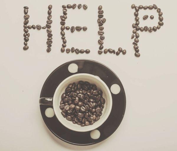 Help Eyeem Coffee Coffee Beans Cup Handdrawing Eyeemphotography Morning Boosted Energy Enjoy Life