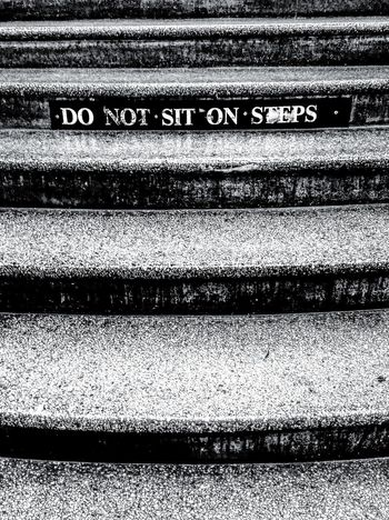 DoNotSitOnSteps! DoNotSitOnSteps No Sitting Allowed Blackandwhite Photography Black & White Don't Do This, & Don't Do That SignSignEverywhereASign Signs_collection Signage WesternScript Signs Check This Out Taking Photos No People AdelaideRailwayStation CAPITAL LETTERS. CapitalLetters CapitalLetter Stairs Black And White Steps Blackandwhite Do Not Sit Sign Do Not Sit On Steps Text Capital Letter Western Script Steps And Staircases Staircase
