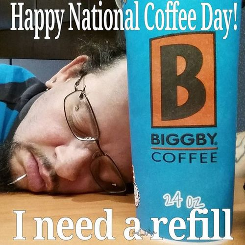 NationalCoffeeDay Biggbycoffee Biggbyleonardfuller Refill Biggby Nocoffeenowork Coffee Coffeeordeath Nocoffeenoworkie