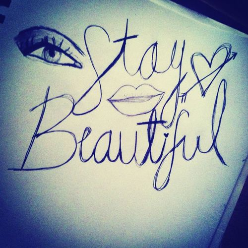 Reminder to stay beautiful