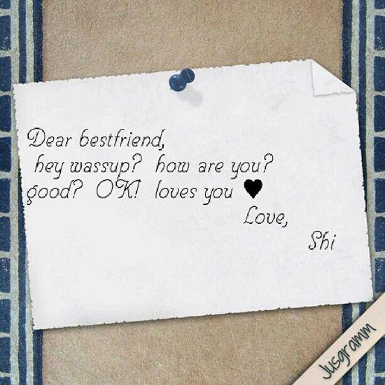 Dear Bestfriend ,