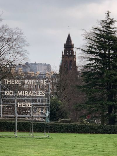No miracles Modern Here Miracles No Art Edinburgh Built Structure Building Exterior Architecture Sky Plant Nature Tree History