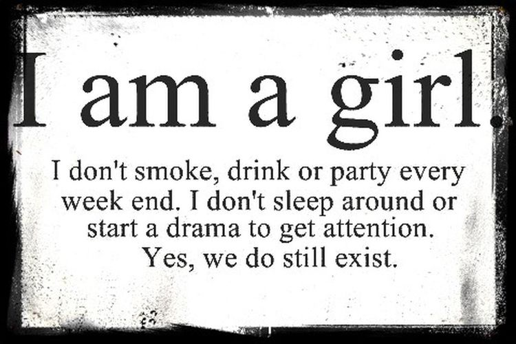 Yes we do still exist. Thats Right. Stand Up Be Proud A Good Person Life Is Beautiful