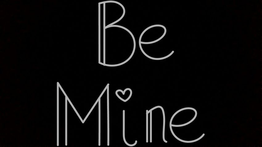 Be my mine