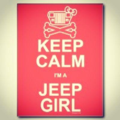 Jeep Love Keepcalm Jeepgirl jeepgirlsdoitbetter