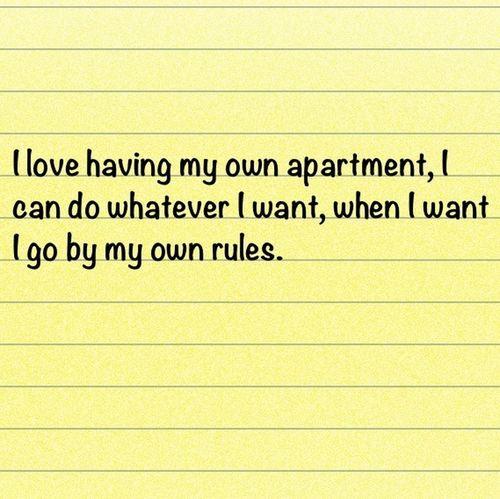 I love having my own apartment