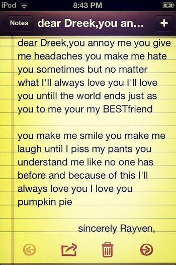 To my bestfriend Dreek Williams <33