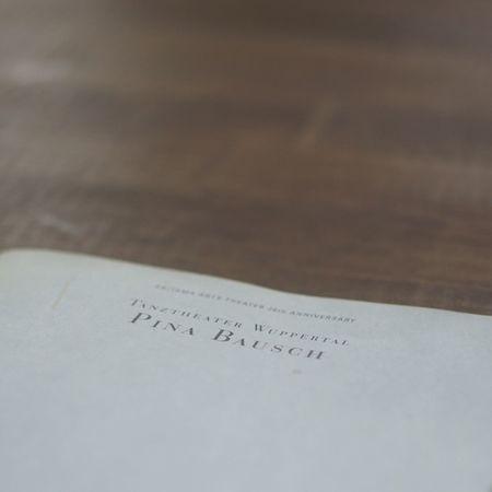 今週は、 Pina Bausch Tanztheater Wuppertal Nelken Saitama Arts Theater Table Text Paper 2014 Still Life Day 2017 Saitama Japan