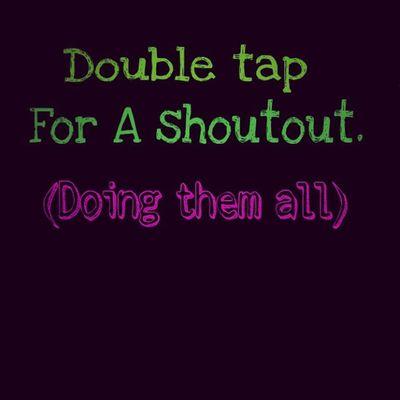 Doubletap Instashoutout ShoutOut ShoutOut