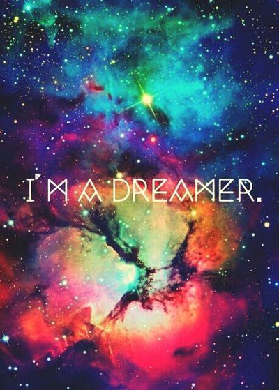 I'm A Dreamer