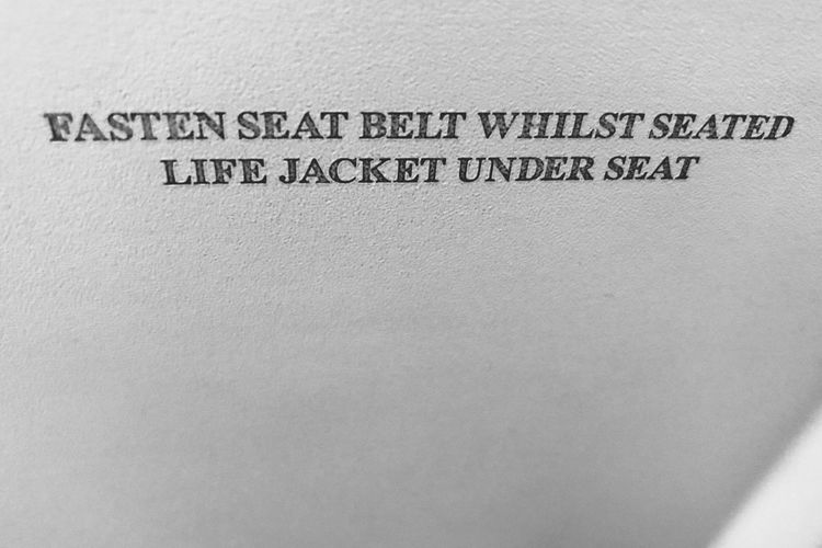 In the aircraft on the back of the seat in front. Self explanatory. Warning Sign Backgrounds Can't Miss It Taking Photos From My Point Of View Seat Aircraft Plane Popular Photos The Week On EyeEm EyeEmNewHere Blackandwhite Obligatory Must Do  Information Instructions Communication Text No People Indoors