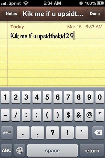 Someone Kik Me