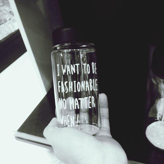 No matter when. Bottle Fasionable Nomatter