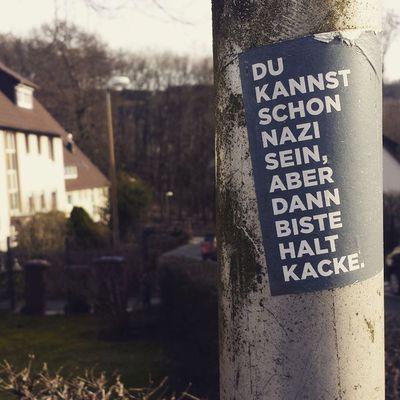 Du kannst schon Nazi sein, aber dann biste halt kacke. Antifa Nonazis