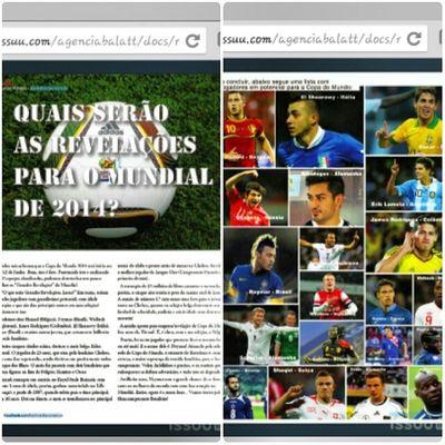 """E a minha nova matéria está no ar, na revista """"O melhor do comércio"""". Texto sobre as possíveis revelações da Copa do Mundo 2014! Work Football Copadomundo Magazine"""