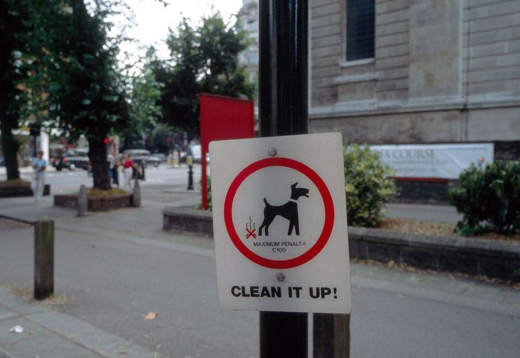 Animal Animal In The City Animal Themes Clean It Dog Dog In The City Dogs Information Sign London Penalty Prohibition Uk