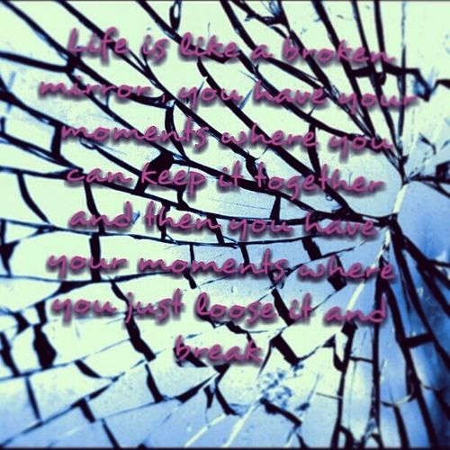 Life Brokenmirror