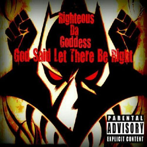 Cop my album on Itunes Amazon Rhapsody Emusic myspacemusic napster lastfm etc. Available now! hiphop righteousdagoddess