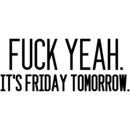Friday Bestdayoftheweek Finally Weekend yaay