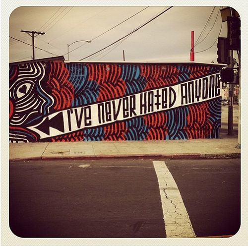 as much as I... Regram Codi Wall Art urbanart colors red blue words neverhatedanyone cool life
