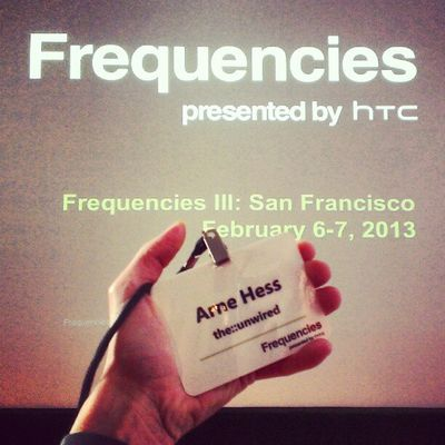Here I'm in SF for HTC's annual Frequencies conference. Let's go and show us the good stuff! #Freqs Freqs