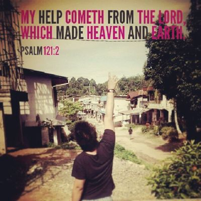Psalms 121:2 My help cometh from the LORD, which made heaven and earth. Gbipeacecenter Gen -t