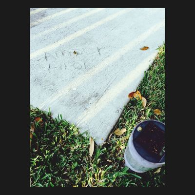 2 years ago my grandma got new concrete for her patio and put me and my sister's name and birth dates on it ?? Reallove