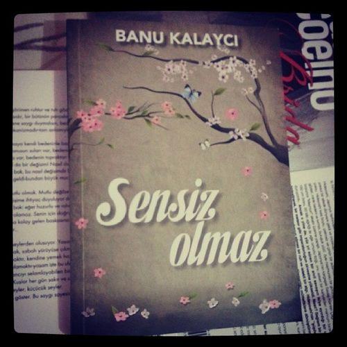 @banukal icinin guzelligini kitaba dokmeye karar verirse.. Sensizolmaz Banukalayci Book Bookworm löve passion