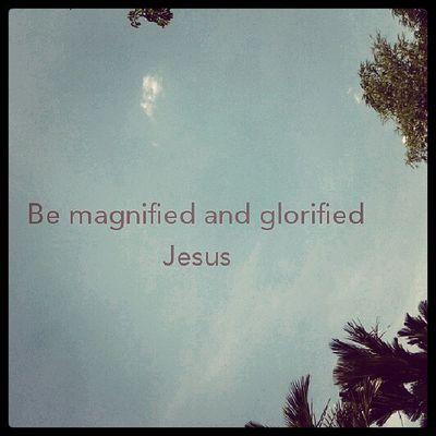 Be magnified amd glorified Jesus Gbi Gbipeacecenter