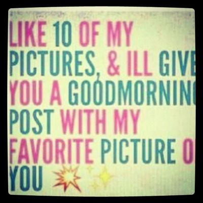 Like my pics for a post >> Doin Everyone Lmp Like doubletap follow shoutout happy instapic goodmorningpost post