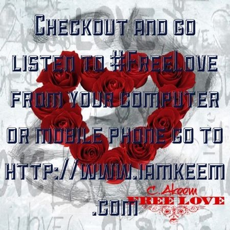 Checkout and go listen to #FreeLove from your computer or mobile phone go to http://www.iamkeem.com