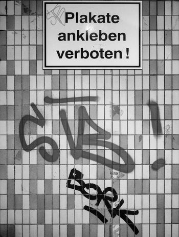 Posters forbidden... Ok... And what about Graffiti? :-) - MAinLoveWithCreation and Freedom Forbidden Forbidden Things Naive Naivety Monochrome Black And White Black & White Bnw Bnw_captures Bnw_life Bnw Photography Street Street Photography Streetphoto_bw Street Life Never Give Up Dont Stop Questioning Questions Asking Questions Like A Child How I See Things How I See The World