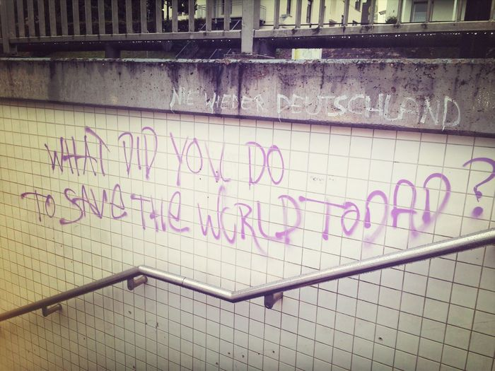 What did you do to save the world today? Graffiti Street Art On The Go