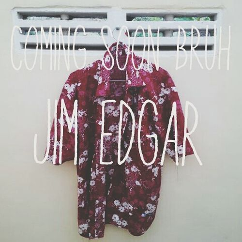 coming soon bruh !! Jim Edgar Apparel Eastjava Check This Out your life style