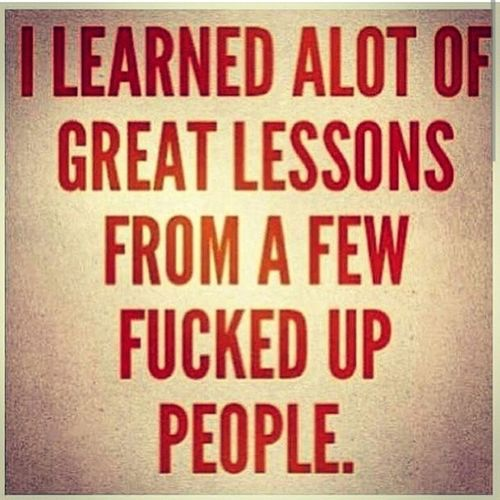Really though Life Lifestyle Learned Lessons people lesbehonest lessonlearned
