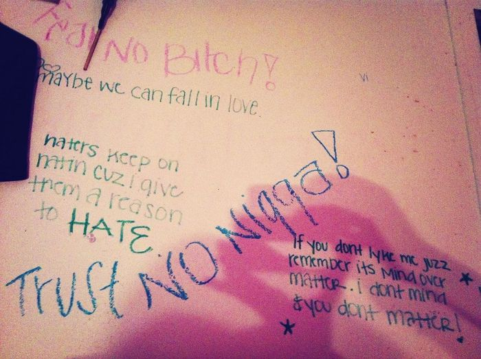 The shit my sister wrote on my wall , she's so inspiring LOL .