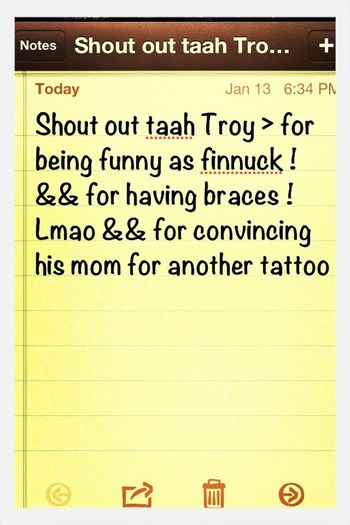 SHOUT OUT TROY !