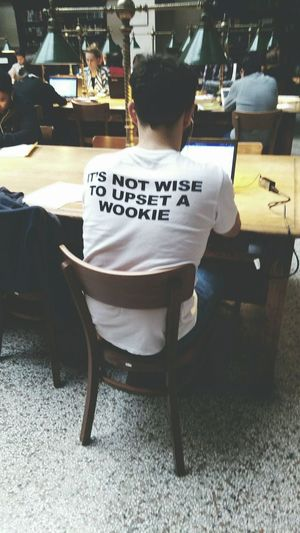 It's Not Wise To Upset A Wookie Chair Sitting One Person Men Table People Indoors  One Man Only Handsome Boy Wookie Library