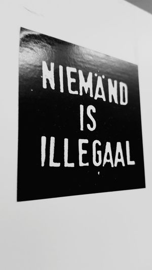 Nobody Is Illegal Quote Must See Check This Out Photography Niemand Is Illegaal Snapshot Freelance Life