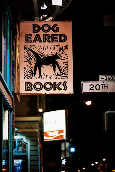 Dog Eared Books has been on Valencia street in San Francisco as long as I can remember. I hope it stands forever Book Store Nightphotography Night Street Store Signs Information Sign Text Western Script Store Illuminated City Neon Signboard City Street Bokeh