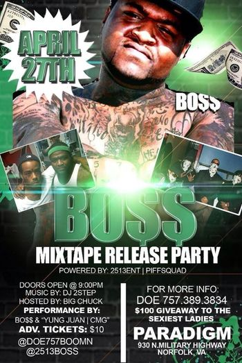 Y'all come out and support my niggas 2513Bo$$ & CMG