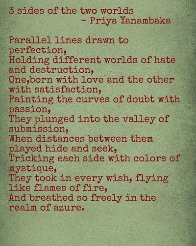 3 sides of the two worlds - Priya Yanambaka Poem Love Poetry Poetsofinstagram Quote Poetrycommunity Wordporn Quotes Poems Writer Writersofig Words Life Beautiful Instapoetry Writerscommunity Poet Writersofinstagram Lovequotes Igpoetry Writingcommunity Writing Poetryisnotdead Instapoet Qotd instalike spilledink poets pastel blog
