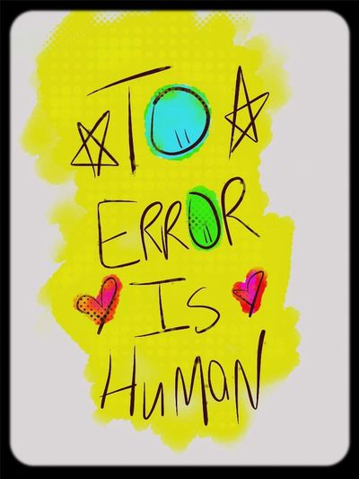 To error is human Astacia Genderless Word Inspiration
